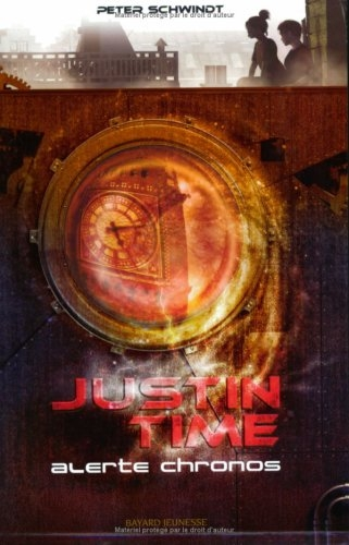 Couverture Justin Time, tome 1 : Alerte chronos
