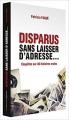 Couverture Disparus sans laisser d'adresse Editions De l'opportun 2017