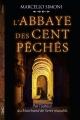 Couverture Codex Millenarius, tome 1 : L'abbaye des cent péchés Editions Michel Lafon (Thriller) 2016