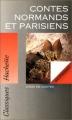 Couverture Contes normands et parisiens Editions Hachette (Classiques) 1993