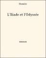 Couverture Iliade, Odyssée / L'Iliade et l'Odyssée Editions Bibebook 1956