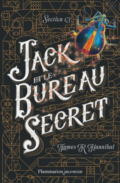 Couverture Section 13, tome 1 : Jack et le bureau secret