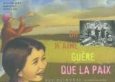 Couverture On n'aime guère que la paix Editions Rue du Monde 2003