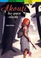 Couverture Akouti les-yeux-clairs Editions Le Livre de Poche (Jeunesse - Aventure) 2006