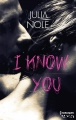 Couverture I know you Editions Harlequin (HQN) 2017