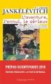 Couverture L'aventure, l'ennui, le sérieux Editions Flammarion (Champs - Essais) 2017