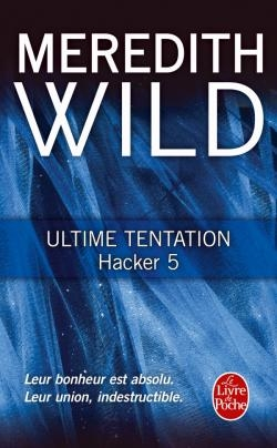 Couverture Hacker, tome 5 : Ultime tentation