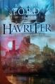 Couverture Havrefer, tome 2 : La couronne brisée Editions Le Grand Livre du Mois (Le Club) 2017