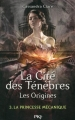 Couverture La Cité des Ténèbres / The Mortal Instruments : Les origines, tome 3 : La Princesse Mécanique Editions Pocket (Jeunesse) 2015