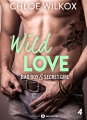 Couverture Wild Love, tome 4 : Bad boy & secret girl Editions Addictives (Adult romance) 2017