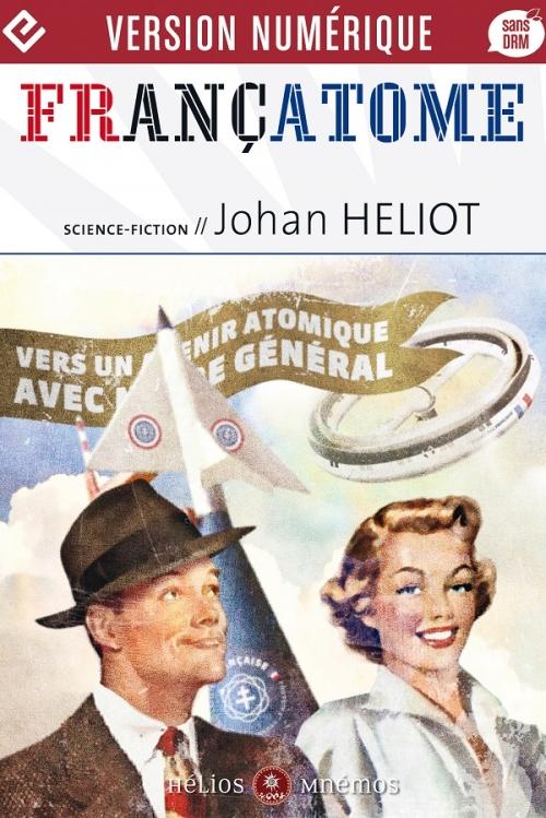 Couverture Françatome : Aujourd'hui l'atome, demain l'espace