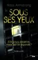 Couverture Sous ses yeux Editions Cherche Midi (Thriller) 2017