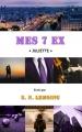 Couverture Mes 7 ex : Juliette Editions Autoédité 2017