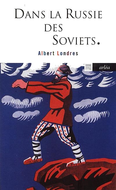 Couverture Dans la Russie des soviets