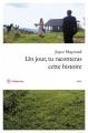 Couverture Un jour, tu raconteras cette histoire Editions Philippe Rey (Littérature étrangère) 2017