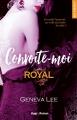 Couverture Royal saga, tome 5 : Convoite-moi Editions Hugo & cie (New romance) 2017