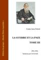 Couverture La guerre et la paix (3 tomes), tome 3 Editions Ebooks libres et gratuits 2012