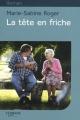 Couverture La tête en friche Editions Feryane (Gros Caracteres) 2011