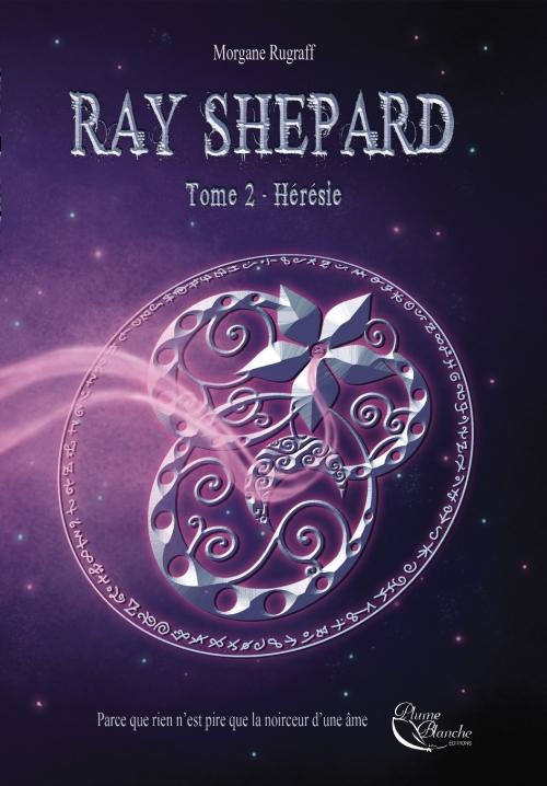 Couverture Ray Shepard, tome 2 : Hérésie