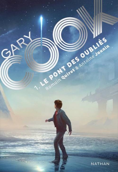 Couverture Gary Cook, tome 1 : Le pont des oubliés