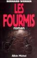 Couverture La trilogie des fourmis, tome 1 : Les fourmis Editions Albin Michel 2009