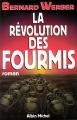 Couverture La trilogie des fourmis, tome 3 : La révolution des fourmis Editions Albin Michel 2010