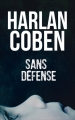 Couverture Myron Bolitar, tome 11 : Sans défense Editions France Loisirs 2017