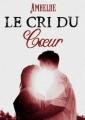 Couverture Le cri du coeur Editions Autoédité 2017
