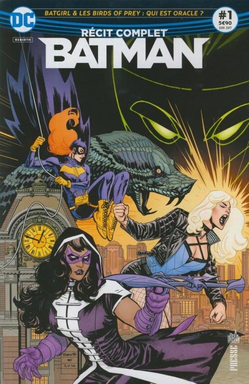 Couverture Batman : Récit complet, tome 1 : Batgirl & les Birds of Prey : Qui est Oracle ?
