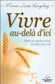 Couverture Vivre au-delà d'ici Editions Le Dauphin Blanc 2014