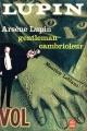 Couverture Arsène Lupin gentleman cambrioleur Editions Le Livre de Poche 1983