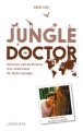 Couverture Jungle doctor Editions Larousse 2016