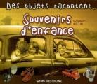 Couverture Des objets racontent... Souvenirs d'enfance Editions Ouest-France 2007