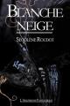 Couverture Blanche Neige Editions L'Arlésienne 2017