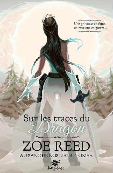 Couverture Au sang de nos liens, tome 2 : Sur les traces du dragon