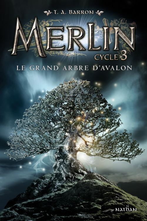 Couverture Merlin, cycle 3, tome 1 : Le grand arbre d'Avalon