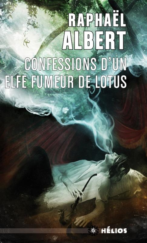 Couverture Les extraordinaires et fantastiques enquêtes de Sylvo Sylvain, détective privé, tome 3 : Confessions d'un elfe fumeur de lotus