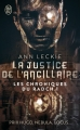 Couverture Les chroniques du Radch, tome 1 : La justice de l'ancillaire Editions J'ai Lu 2017