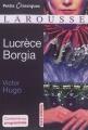 Couverture Lucrèce Borgia Editions Larousse (Petits classiques) 2017