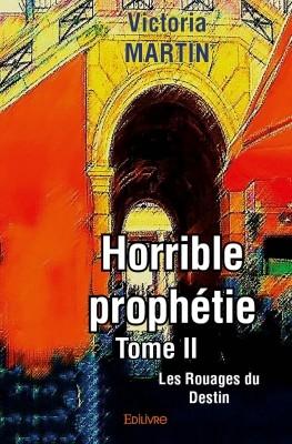 Couverture Horrible prophétie, tome 2 : Les rouages du destin