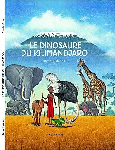 Couverture Le dinosaure du Kilimanjaro