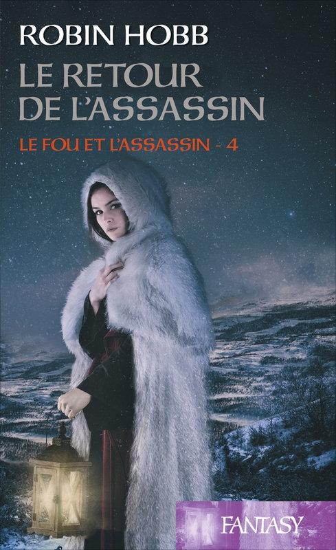 Couverture Le fou et l'assassin, tome 4 : Le retour de l'assassin