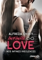 Couverture Infinite love, tome 2 : Nos infinies insolences Editions Milady (Emma) 2017