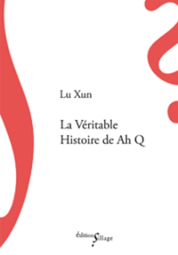 Couverture La véritable histoire de Ah Q