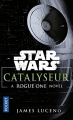 Couverture Star Wars : Catalyseur Editions Pocket 2017