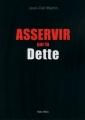 Couverture Asservir par la dette Editions Max Milo (Essais) 2017