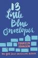 Couverture Treize petites enveloppes bleues, tome 1 : Treize petites enveloppes bleues / 13 petites enveloppes bleues Editions HarperTeen 2005