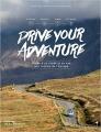 Couverture Drive Your Adventure Editions de La Martinière 2017