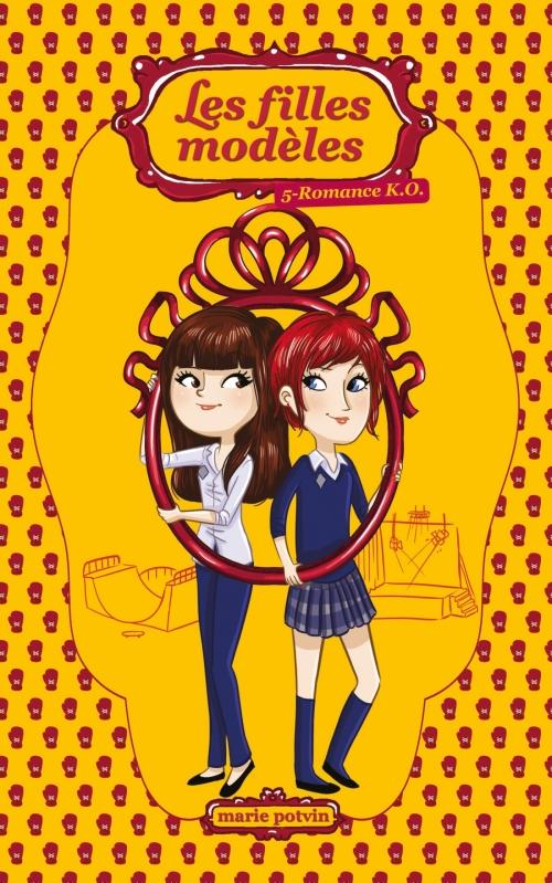 Couverture Les filles modèles, tome 05 : Romance K.O.