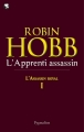 Couverture L'assassin royal, tome 01 : L'apprenti assassin Editions Pygmalion 2011